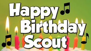 Happy Birthday Scout! A Happy Birthday Song!