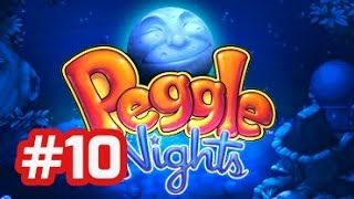 Peggle Nights - PC Walkthrough - Part 10 Stage 10 (Level 10 - 1 to 10 - 5)