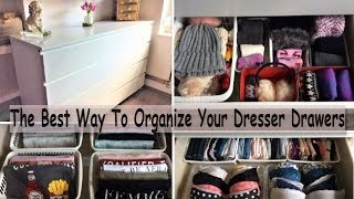 Dresser Drawer Organization- The Best Way To Organize Your Dresser Drawers (How To Organize Drawers)