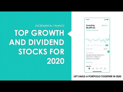 Top growth and dividend stocks for 2020 ( First look at my ...