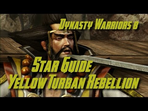 Dynasty Warriors 8 (Shu) Yellow Turban Rebellion Star Guide (English)