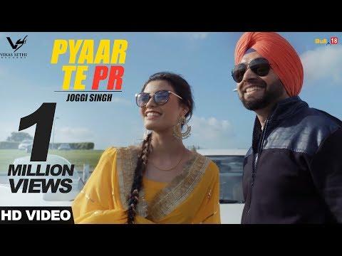 Pyaar Te PR - Joggi Singh    New Punjabi Song 2017    VS Records
