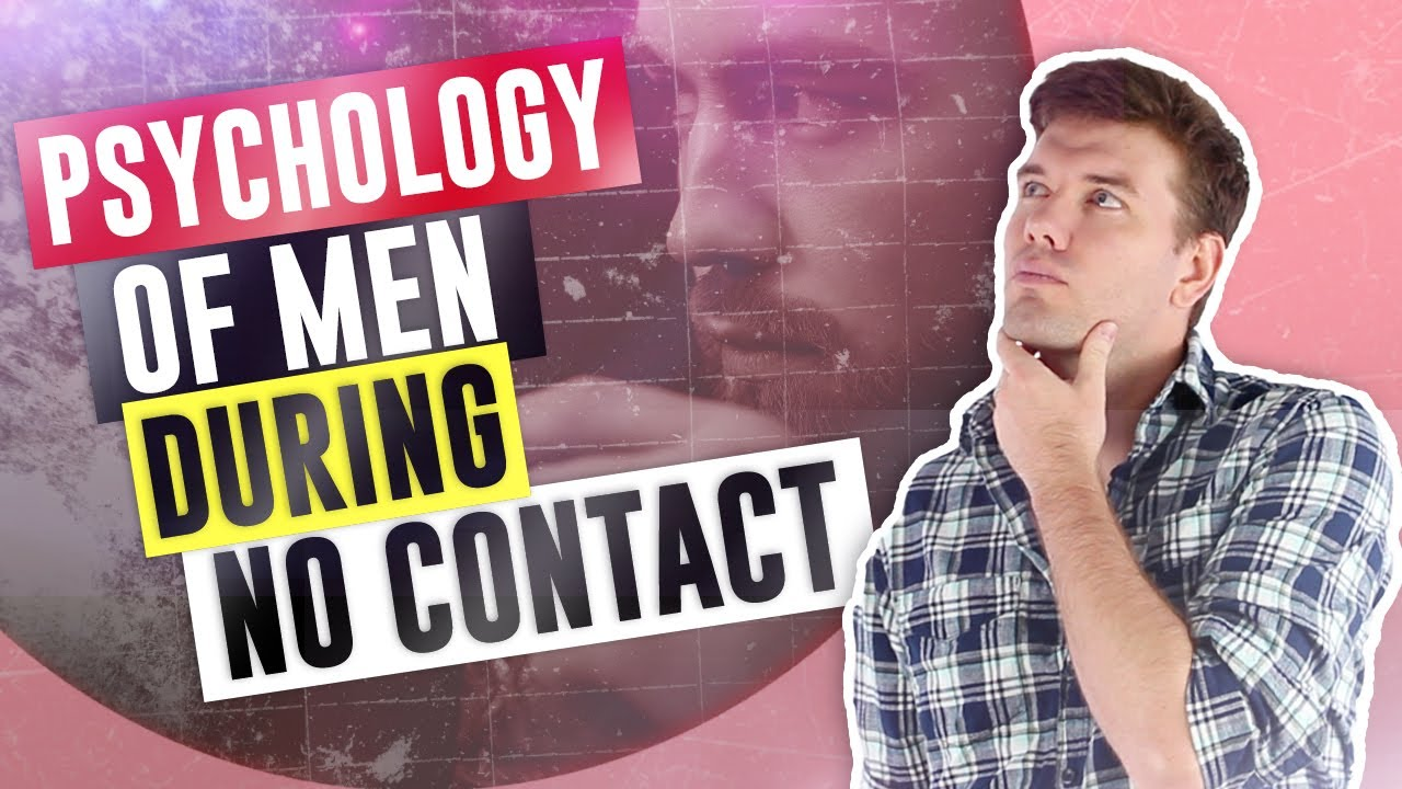 Download The Psychology Of A Man During The No Contact Rule