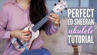 DAY 10 Love Songs Challenge - PERFECT Ed Sheeran Ukulele Tutorial (for baritone too!)
