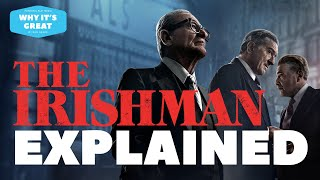 THE IRISHMAN EXPLAINED (And Why It's Great)