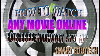 How to watch   any movie on online for free_1