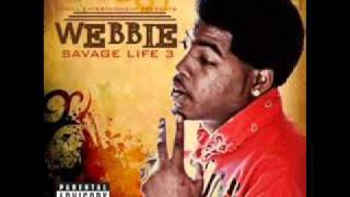 Webbie Savage Life 3  Trilla than a bitch