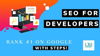 SEO for Developers | 2020 SEO Tutorial
