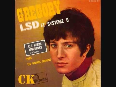 Grégory - LSD et Système D