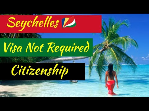 Seychelles Visa Not Required Every passport holder.