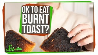 Is Burnt Toast Really Bad for You?