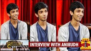 Interview with Anirudh Ravichander - Sandhippoma @ Cinema Cafe - Thanthi TV