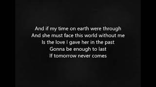 If Tomorrow Never Comes by Garth Brokks Lyrics