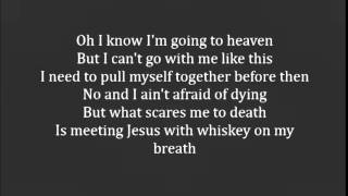 Love and Theft - Whiskey on My Breath with Lyrics