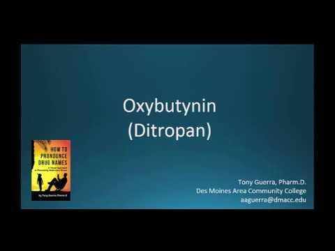 (CC) How to Pronounce oxybutynin (Ditropan) Backbuilding Pharmacology