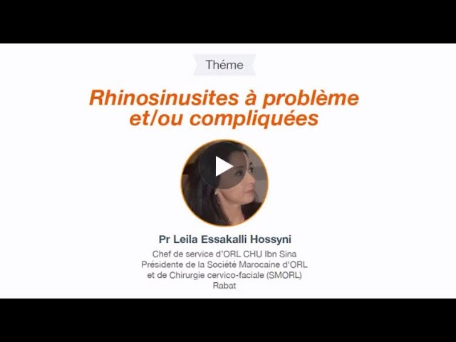 Webinaire: Rhinosinusites à problèmes