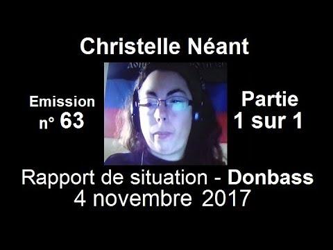 Christelle Néant Donbass SitRep n°63 ~ 4 novembre 2017 partie 1 / 1