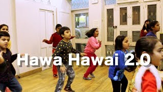 HAWA HAWAI 2.0 | TUMHARI SULU | KIDS DANCE CHOREOGRAPHY BY