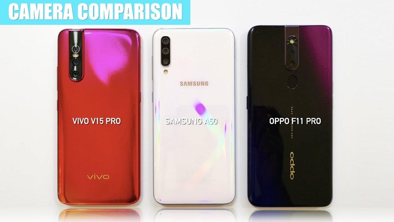 Vivo V15 Pro vs Samsung A50 vs Oppo F11 Pro CAMERA TEST COMPARISON ...