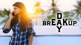 Breakup Day - New Tamil Short Film 2017
