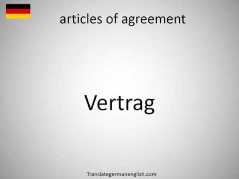 How to say articles of agreement in German?