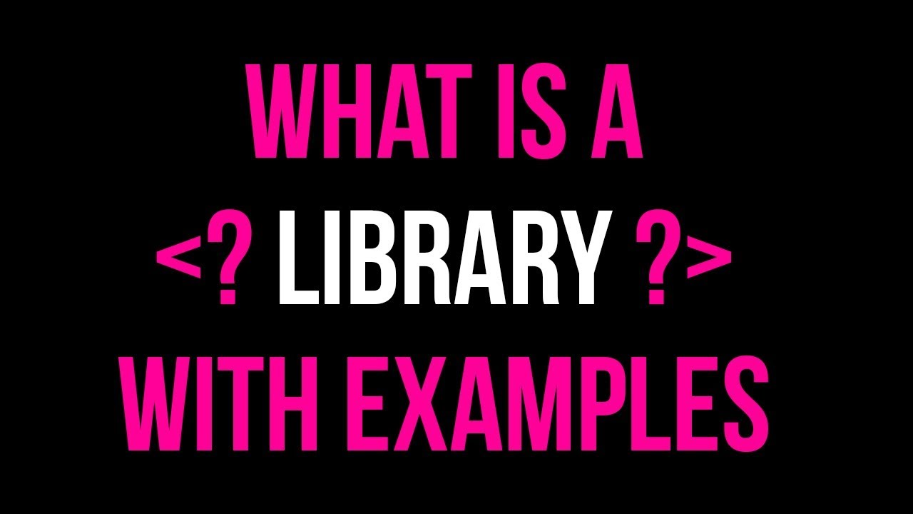 What is a Library? Using Libraries in Code Tutorial   C Library Examples