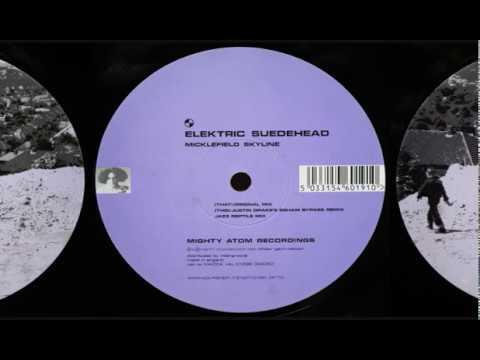 Elektric Suedehead - Micklefield Skyline (Original Mix) [HQ] (1/3)