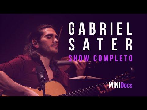 Gabriel Sater - Ao Vivo em São Paulo - MINIDocs®