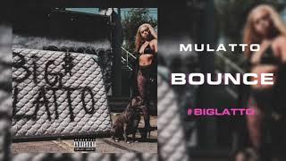 Mulatto: Bounce-Lyrics