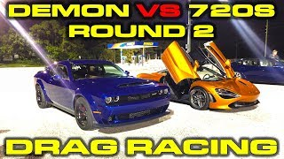 Round 2: Dodge Demon vs McLaren 720S Drag Racing 1/4 Mile