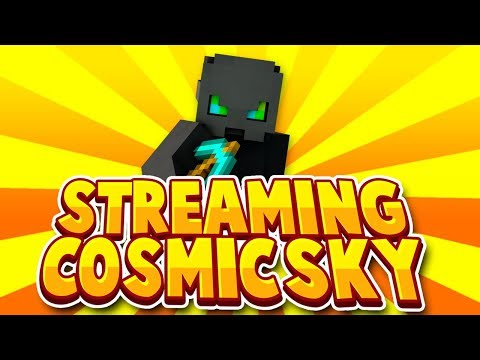 NEW MAP/ RESET! 24 HOUR LIVESTREAM / ROAD TO 9K SUBS   COSMIC SKY   COME WATCH!🔴 cosmicsky.com