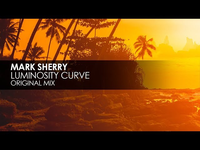 Mark Sherry - Luminosity Curve Original Mix
