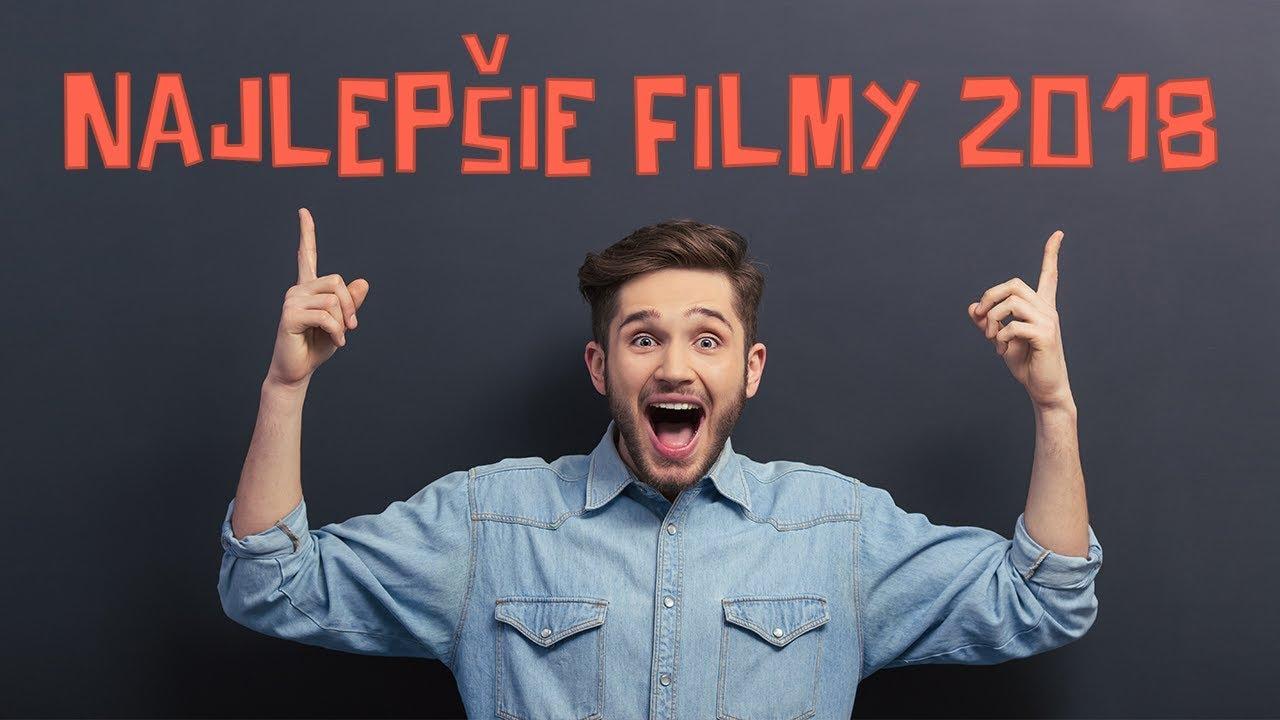 Filmy 2018: Naplňte tento rok s top filmami (finálne) filmy online SK