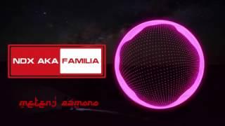 Ndx aka familia - Meteng asmoro