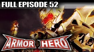 Armor Hero 52 - Official Full Episode (English Dubbing & Subtitle)