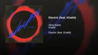 Electric feat Khalid