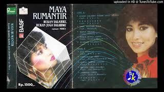 Maya Rumantir_Bukan Salahku Bukan Juga Salahmu Full Album