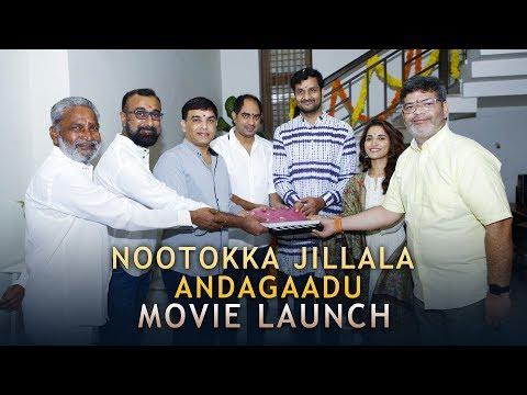 Nootokka Jillala Andagadu Movie Launch - Srinivas Avsarala, Ruhani Sharma | Krish | Dil Raju