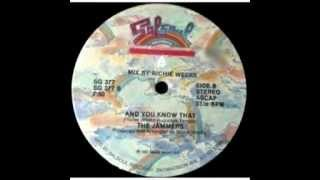 The Jammers - And You Know That (1982)