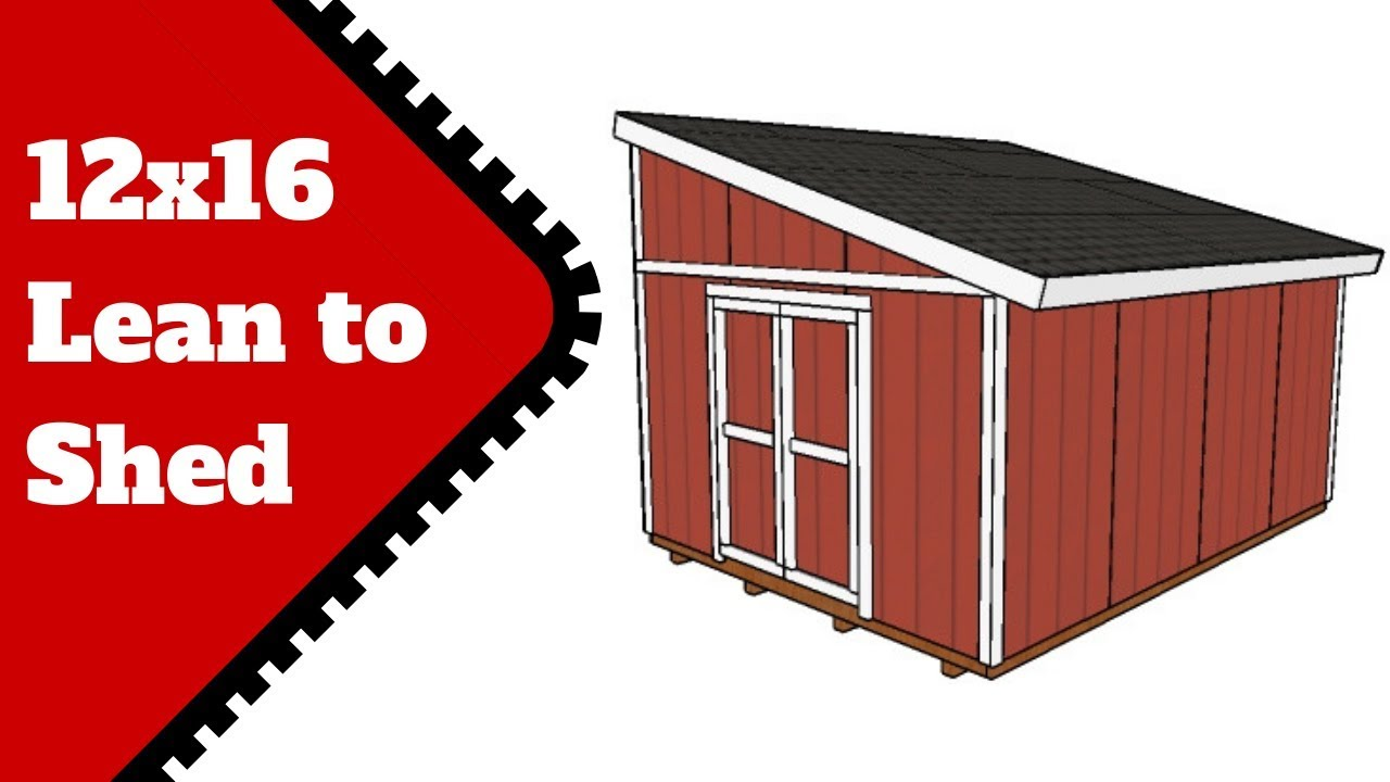 12x16 Lean To Shed Plans Youtube