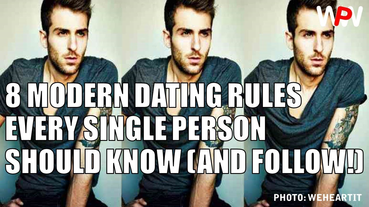 8 modern dating rules every single should know