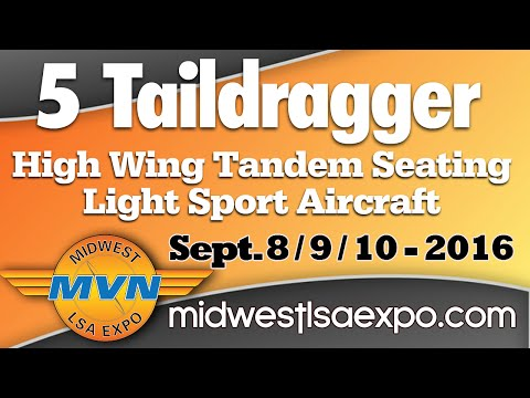 Taildragger lightsport aircraft Midwest LSA Expo Mt. Vernon Outland Airport, Sept. 8, 9 & 10th, 2016