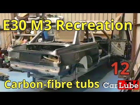 12th Epp | E30 M3 Recreation | Carbon-fibre tubs & fabrication