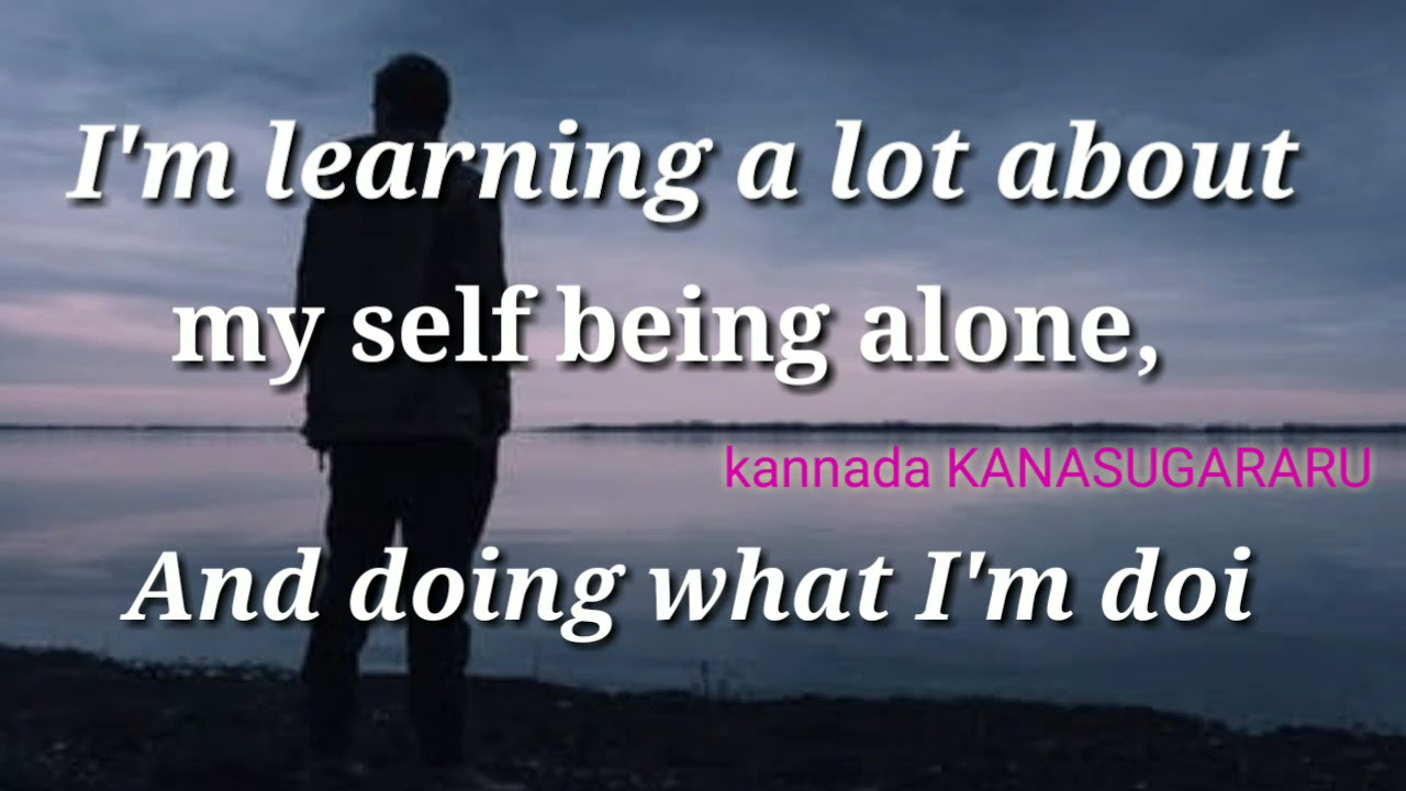 Alone Quotes Im Learning A Lot About My Self Being Alone