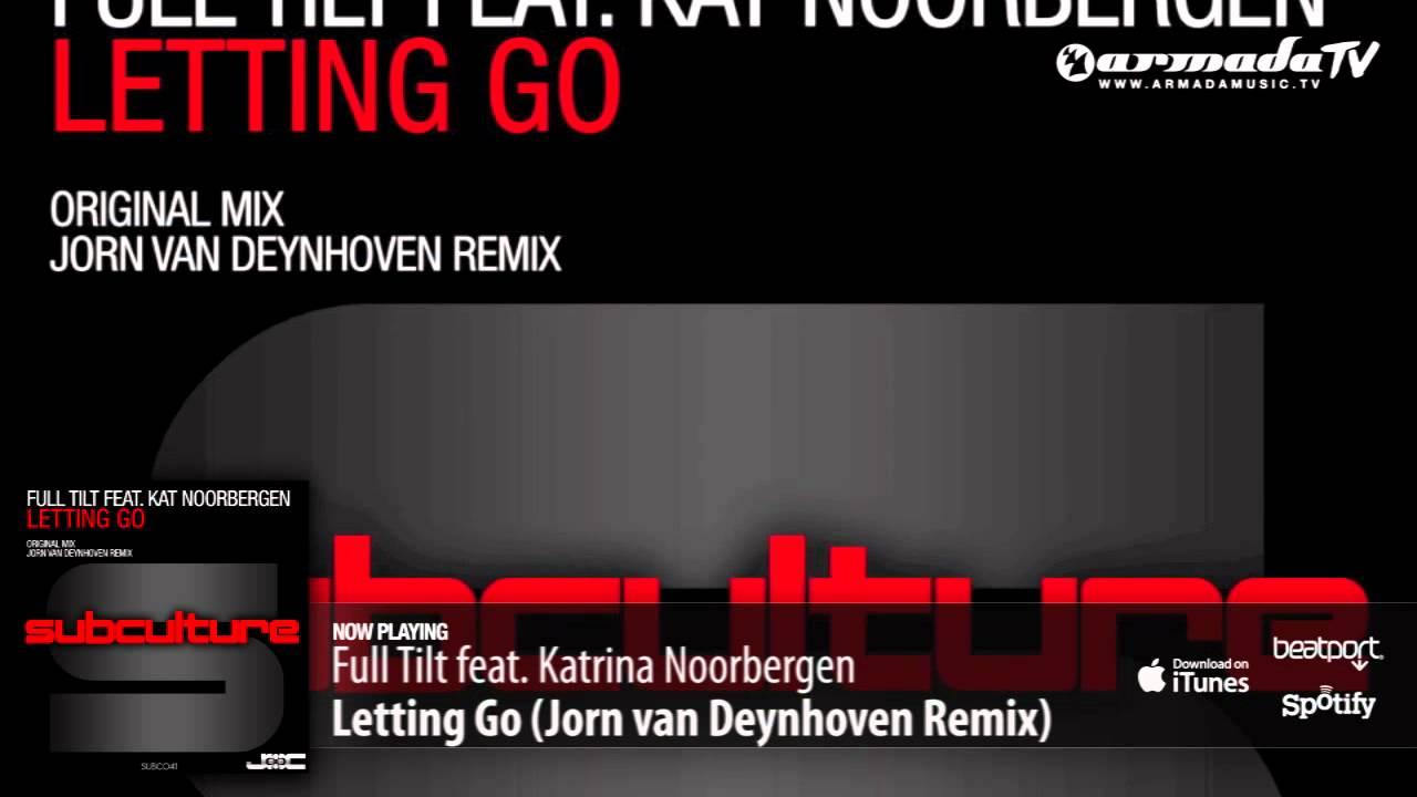 Full Tilt feat. Katrina Noorbergen - Letting Go (Jorn van Deynhoven Remix) [Preview]