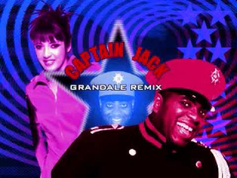 Captain Jack (Grandale Remix)- Captain Jack FULL VERSION BY DXGOGETASSJ4GT