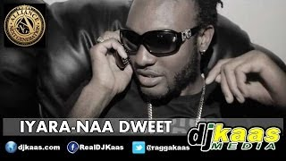 Gambar cover Iyara - Naa Dweet (Raw) [John Legend - All Of Me Remake] February 2014 | ANG Dancehall Reggae