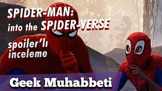 SPIDER-MAN: INTO THE SPIDER-VERSE // Spoiler'lı İnceleme //