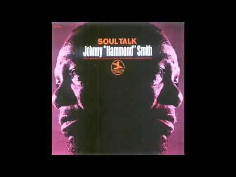 Johnny Hammond Smith - Soul Talk