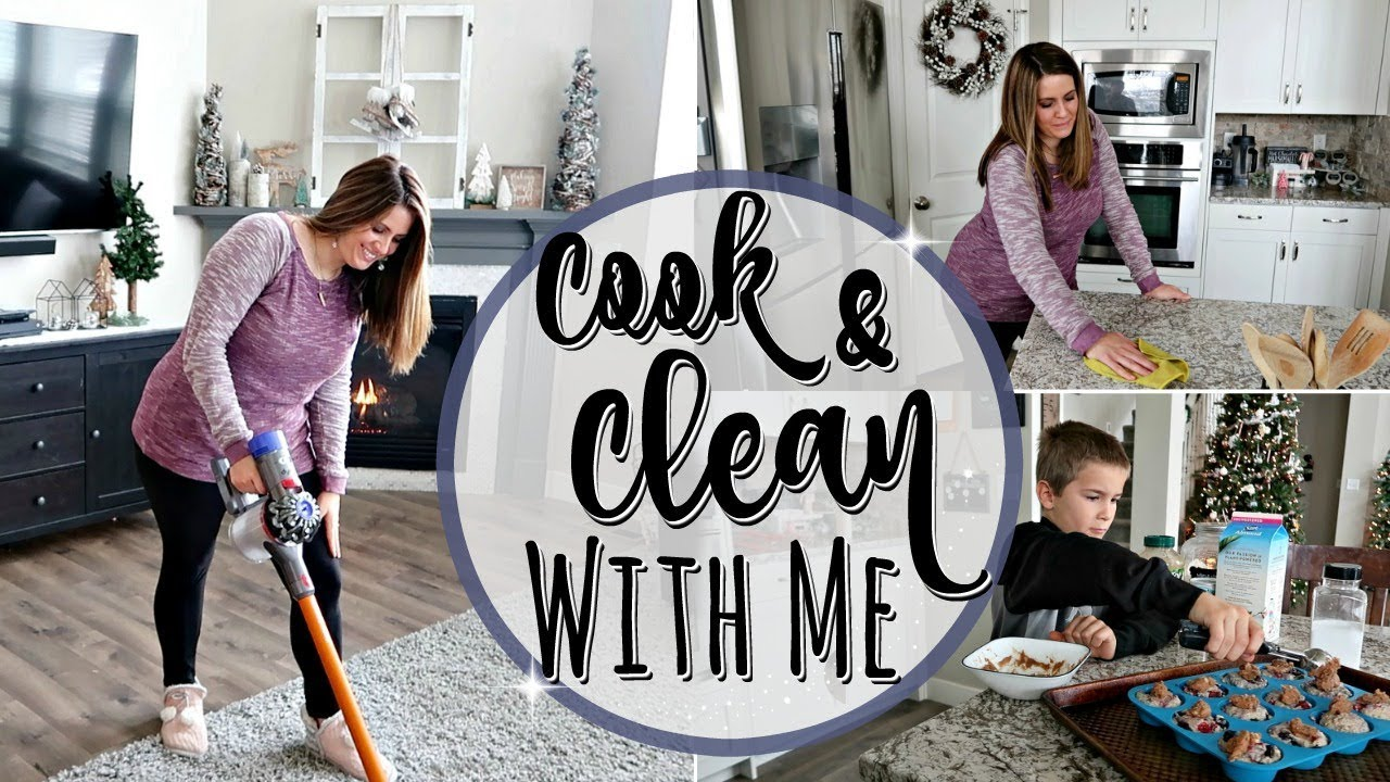 Cook Clean With Me 2018 Speed Cleaning Motivation Stay At Home Mom Cleaning Routine